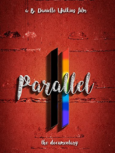 Parallel the Documentary