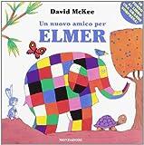 Un nuovo amico per Elmer