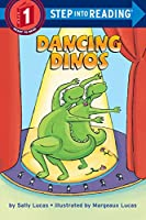 Dancing Dinos (Step into Reading)