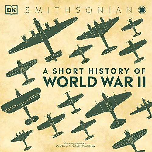A Short History of World War II audiobook cover art
