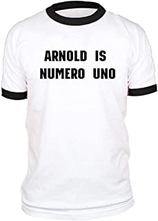 Arnold is Numero UNO - Weightlifting Champ - Cotton Ringer TEE Funny Design