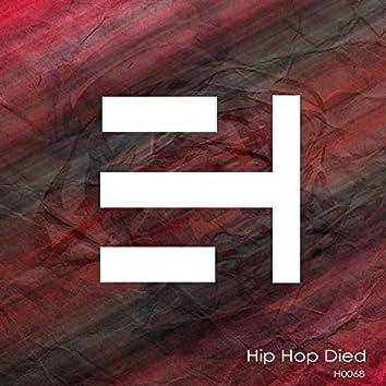 Hip Hop Died