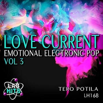 Love Current: Emotional Electronic Pop, Vol. 3