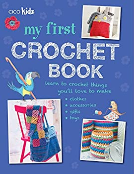 Paperback My First Crochet Book