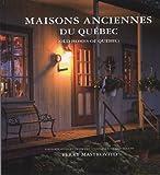 Maisons ancestrales du Québec