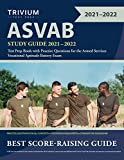 Image of ASVAB Study Guide 2021-2022: Test Prep Book with Practice Questions for the Armed Services Vocational Aptitude Battery Exam