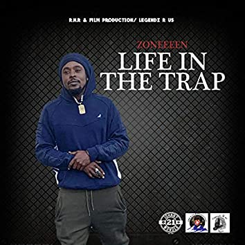Life in the Trap