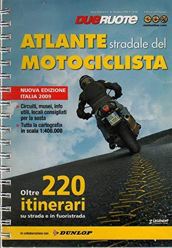 Atlante stradale del motociclista Italia Auto Italiana 51 giugno 2009 Dueruote