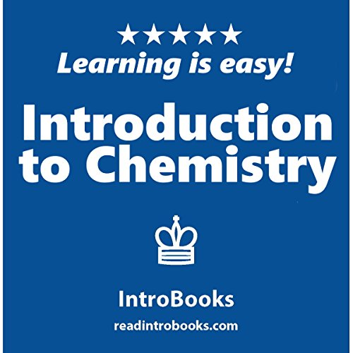 Introduction to Chemistry                   By:                                                                                                                                 IntroBooks                               Narrated by:                                                                                                                                 Tracy Tupman                      Length: 38 mins     2 ratings     Overall 4.0