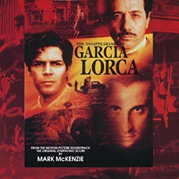 The Disappearance of Garcia Lorca (Original Motion Picture Soundtrack)