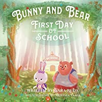 Bunny and Bear: The First Day of School