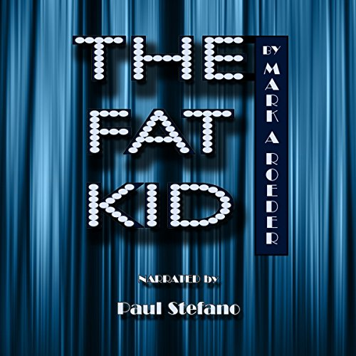 The Fat Kid Audiobook By Mark A. Roeder cover art