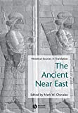 Ancient Near East: Historical Sources in Translation(Blackwell Sourcebooks in Ancient History)