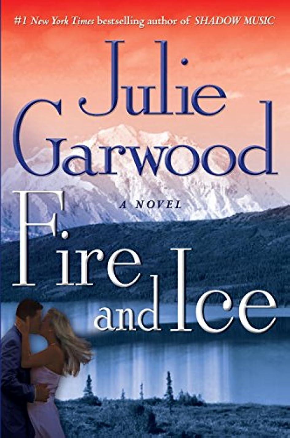 闘争電話する運命Fire and Ice: A Novel (Buchanan / Renard / MacKenna Book 7) (English Edition)