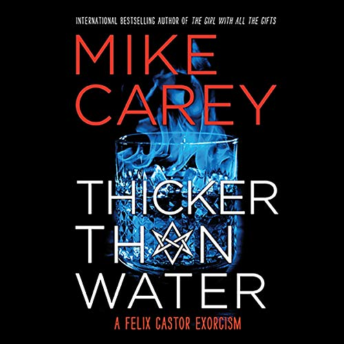 Thicker Than Water                   By:                                                                                                                                 Mike Carey                               Narrated by:                                                                                                                                 Michael Kramer                      Length: 13 hrs and 25 mins     18 ratings     Overall 4.8