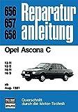 Opel Ascona C    ab August 1981: 13N / 13S / 16N / 16S     //  Reprint der 9. Auflage 1990 (Reparaturanleitungen) - unbekannt