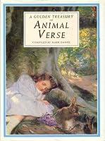 A Golden Treasury of Animal Verse 1851454071 Book Cover