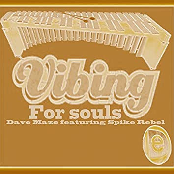 Vibing for Souls (feat. Spike Rebel)