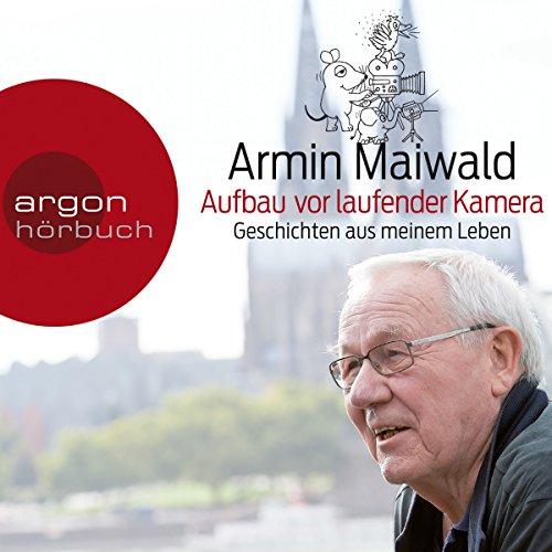 Aufbau vor laufender Kamera audiobook cover art