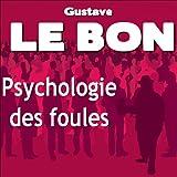 Psychologie des foules - SonoBook - 09/05/2011