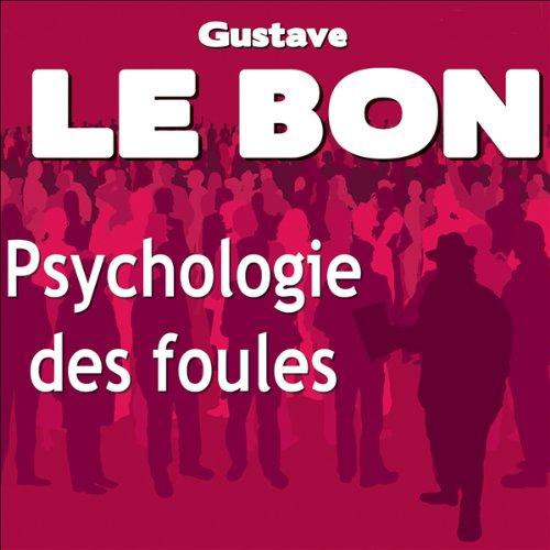 Psychologie des foules audiobook cover art