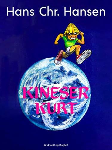 Kineser Kurt (Danish Edition)
