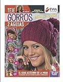 Gorros 2 agujas: Guía para el tejido del gran accesorio de la moda (TEJIDO - GORROS) (Spanish Edition)