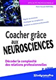 Coacher Grace aux Neurosciences