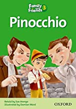 Family and Friends 3. Pinocchio