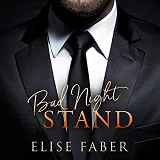 Bad Night Stand     Billionaire's Club Series, Book 1              By:                                                                                                                                 Elise Faber                               Narrated by:                                                                                                                                 Stephanie Willing                      Length: 6 hrs and 33 mins     1 rating     Overall 5.0