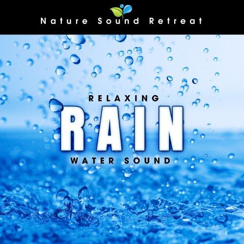 Relaxing Rain (Water Sound)