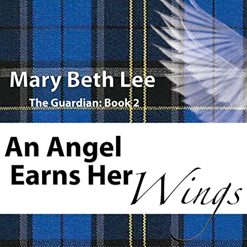 An Angel Earns Her Wings audiobook cover art
