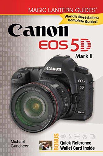 Magic Lantern Guides®: Canon EOS 5D Mark II (English Edition)