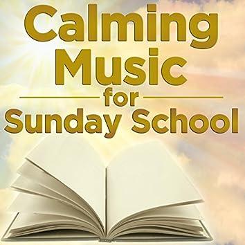 Calming Music for Sunday School