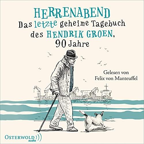 Herrenabend - Das letzte geheime Tagebuch des Hendrik Groen, 90 Jahre Titelbild
