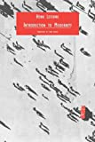 Introduction to Modernity: Twelve Preludes, September 1959-May 1961