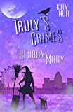 Bloody Mary: Truly's Crimes 1