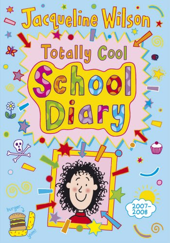 Totally Cool School Diary 2007/8