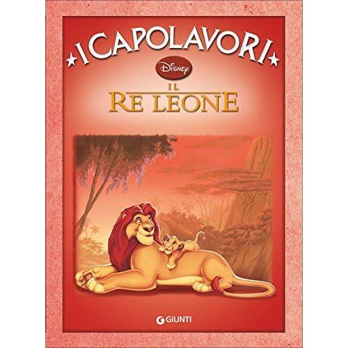 Il Re Leone. Ediz. illustrata