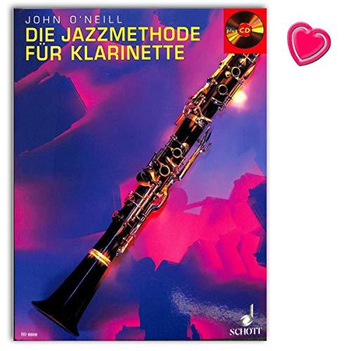 Die Jazzmethode für Klarinette - Schule für Klarinette mit CD und Notenklammer - Autor: John O'Neill