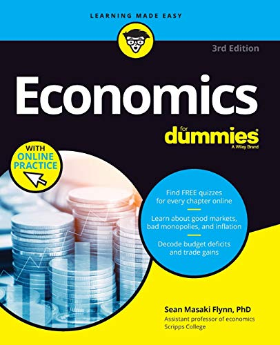 Compare Textbook Prices for Economics For Dummies 3 Edition ISBN 9781119476382 by Flynn, Sean Masaki