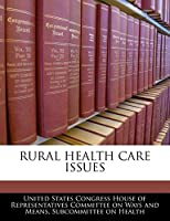 Rural Health Care Issues