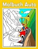 Malbuch Autos: Coole Fahrzeuge im Comic-Stil, wie im berühmten Animationsfilm 'Cars', für Kinder ab dem Alter von 2 - 6 Jahren