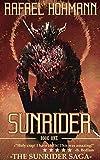 SunRider (Book 1 of 3 in The SunRider Saga Trilogy) (English Edition)