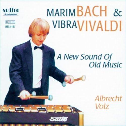 Albrecht Volz, Stefan Rapp, Johannes Uhle & Kammerorchester Pro Vivaldi Stuttgart