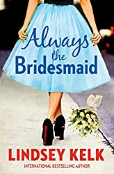 Contemporary Romance - Always the Bridesmaid