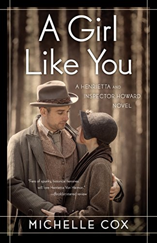 A Girl Like You (A Henrietta and Inspector Howard Novel, 1)