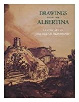 Drawings from the Albertina: Landscape in the Age of Rembrandt 088397116X Book Cover
