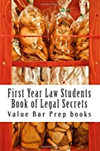 First Year Law Students Book of Legal Secrets: Easy Law School Semester Reading - LOOK INSIDE!