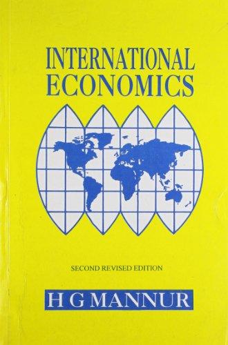 International Economics, 2/e by H.G. Mannur